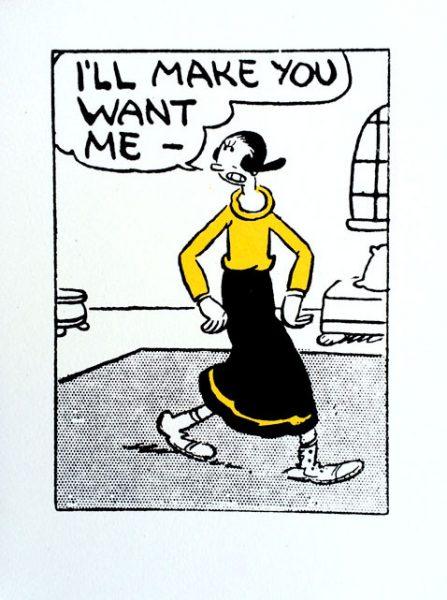 John Patrick Reynolds_Comic Art_Olive Says I'll Make You Want Me