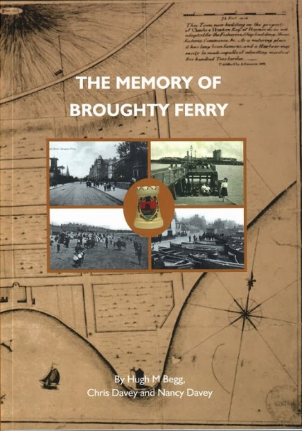 The Memory Of Broughty Ferry by Hugh M Begg, Chris Davey and Nancy Davey_6.99